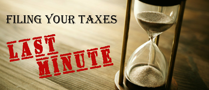 Filing Your Taxes Last Minute